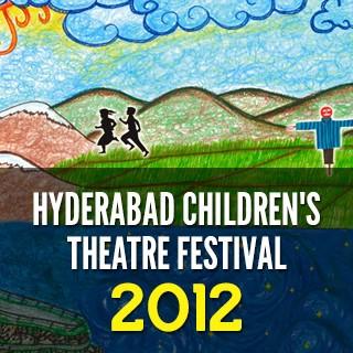 Hyderabad Children's Theatre Festival-2012