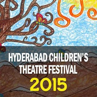 Hyderabad Children's Theatre Festival-2015